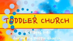 Connect - Toddler Church