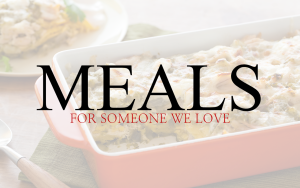Meals for someone we love